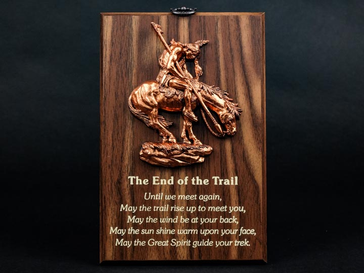 Wisdom Plaque: End of the Trail